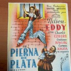 Cine: FOLLETO DE CINE ANTIGUO PIERNA DE PLATA. MUSICALES.. Lote 288900723