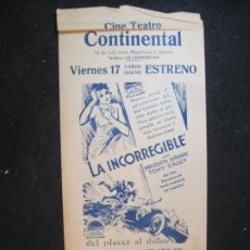 Cine: LA INCORREGIBLE-CINE TEATRO CONTINENTAL-PROGRAMA DE CINE-VER FOTOS-(K-4161). Lote 289010413