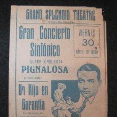 Cine: UN HIJO EN GARANTIA-GRAND SPLENDID THEATRE-PROGRAMA DE CINE-VER FOTOS-(K-4163). Lote 289010683