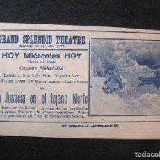 Cine: LA JUSTICIA EN EL LEJANO NORTE-GRAND SPLENDID THEATRE-AÑO 1928-PROGRAMA DE CINE-VER FOTOS-(K-4169). Lote 289011158