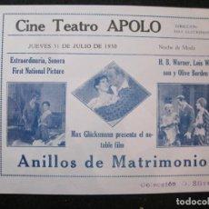 Cine: ANILLOS DE MATRIMONIO-CINE TEATRO APOLO-AÑO 1930-PROGRAMA DE CINE-VER FOTOS-(K-4169). Lote 289011238