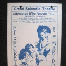 Cine: EL SECRETO DE SU MARIDO-GRAND SPLENDID THEATRE-PROGRAMA DE CINE-VER FOTOS-(K-4172). Lote 289011538