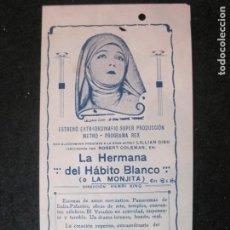 Cine: LA HERMANA DEL HABITO BLANCO O LA MONJITA-LILLIAN GISH-PROGRAMA DE CINE-VER FOTOS-(K-4175). Lote 289011713