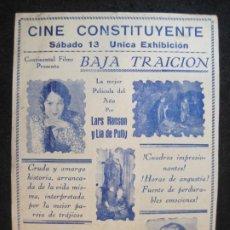 Cine: BAJA TRAICION-CINE CONSTITUYENTE-PROGRAMA DE CINE-VER FOTOS-(K-4177). Lote 289011833