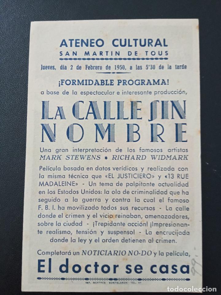 Cine: LA CALLE SIN NOMBRE, RICHARD WIDMARK, ATENEO CULTURAL DE SAN MARTIN DE TOUS, BARCELONA, 1950 - Foto 2 - 289200453