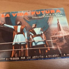Cine: FOLLETO DE CINE ANTIGUO. LA VIDA FUTURA.P. DOBLE. 1938.. Lote 289249888