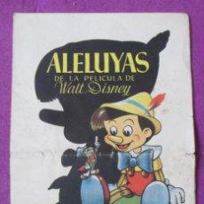 Cine: ALELUYAS DE LA PELICULA DE WALT DISNEY PINOCHO. Lote 289258493