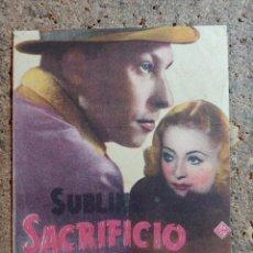 Foglietti di film di film antichi di cinema: FOLLETO DE MANO DOBLE DE LA PELICULA SUBLIME SACRIFICIO. Lote 289300503