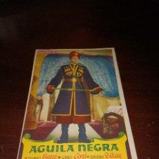 Cine: PROGRAMA DE MANO ORIG - AGUILA NEGRA - CON CINES CANIGO IMPRESO AL DORSO. Lote 289370953
