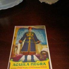 Cine: PROGRAMA DE MANO ORIG - AGUILA NEGRA - SIN CINE IMPRESO AL DORSO. Lote 289370993