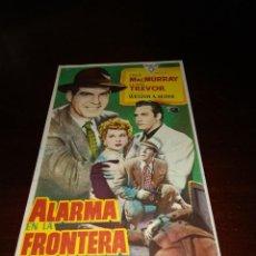Cine: PROGRAMA DE MANO ORIG - ALARMA EN LA FRONTERA - CON CINE DE ZARAGOZA IMPRESO AL DORSO. Lote 289374508