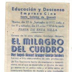 Cine: EL MILAGRO DEL CUADRO 1953 EDUCACION Y DESCANSO CINE SANTA COLOMA DE QUERALT FERIA DE ESTA VILLA. Lote 289599268
