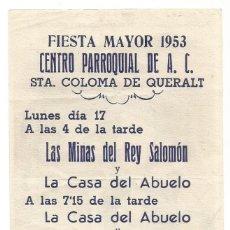 Cine: LAS MINAS DEL REY SALOMON FIESTA MAYOR 1953 CENTRO PARROQUIAL DE A. C. STA COLOMA DE QUERALT. Lote 289613958