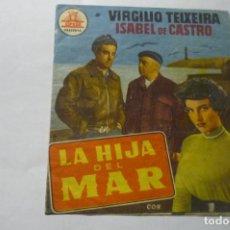 Cine: PROGRAMA DOBLE LA HIJA DEL MAR.-VIRGILIO TEIXEIRA PÙBLICIDAD. Lote 289645448