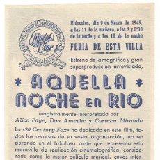 Cine: AQUELLA NOCHE EN RIO 1949 FERIA DE ESTA VILLA CINE C. RECREATIVO DE E. D. STA COLOMA DE QUERALT. Lote 289842678