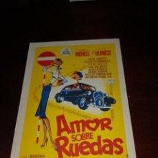 Cine: PROGRAMA DE MANO ORIG - AMOR SOBRE RUEDAS - SIN CINE IMPRESO AL DORSO. Lote 289915708