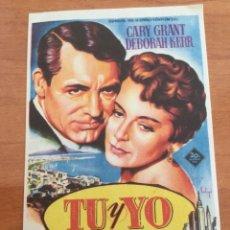 Cine: FOLLETO DE MANO. TU Y YO, CARY GRANT Y DEBORAH KERR. Lote 291444653