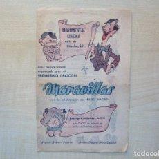 Cine: PROGRAMA DE LA REVISTA MARAVILLAS EN EL MONUMENTAL CINEMA DE MADRID 6/10/1940 VER DESCRIPCIÓN. Lote 291913738