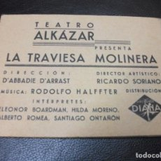 Cine: LA TRAVIESA MOLINERA PROGRAMA DE CINE 3 ELEONOR BOARDMAN HILDA MORENA - LIBRITO TEATRO ALKAZAR. Lote 292077198