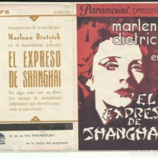 Cine: PTCC 093 EL EXPRESO DE SHANGHAI PROGRAMA DOBLE PARAMOUNT MARLENE DIETRICH ANNA MAY WONG WARNER OLAND. Lote 292114538