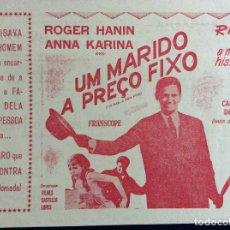 Cine: TEATRO S. PEDRO, ESPINHO - UM MARIDO A PREÇO FIXO - CON ROGER HANIN, ANNA KARINA, 1964. Lote 292225888