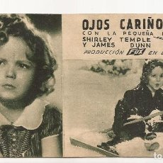 Cine: AMG-1127 FOLLETO DE MANO OJOS CARIÑOSOS, SHIRLEY TEMPLE. Lote 292364733