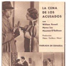 Cine: PTCC 090 LA CENA DE LOS ACUSADOS PROGRAMA TARJETA WILLIAM POWELL MYRNA LOY B. Lote 292589348