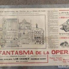 Cine: EL FANTASMA DE LA ÓPERA, 1925. CON LON CHANEY. RARÍSIMO PROGRAMA, TAL VEZ PIEZA ÚNICA. Lote 293246538