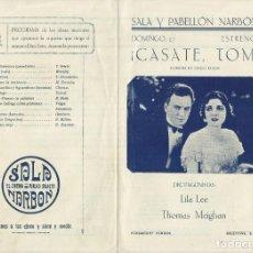 Cine: PTCC 099 CASATE TOM PROGRAMA DOBLE THOMAS MEIGHAN LILA LEE MARY ASTOR GEORGE O'BRIEN CINE MUDO. Lote 293284768