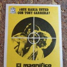 Cine: FOLLETO DE MANO DE LA PELICULA EL MAGNIFICO TONY CARRERA. Lote 294808088