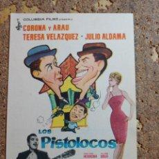 Cine: FOLLETO DE MANO DE LA PELICULA LOS PISTOLOCOS. Lote 294808798