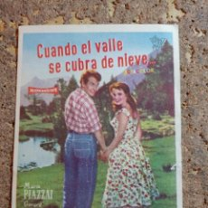 Cine: FOLLETO DE MANO DE LA PELICULA CUANDO EL VALLE SE CUBRA DE NUIEVE. Lote 294809513