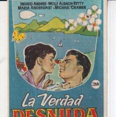 Cine: FOLLETO DE MANO DE LA VERDAD DESNUDA CON INGRID ANDREE PUBLICIDAD TEATRO PRINCIPAL EN 1959. Lote 295273958