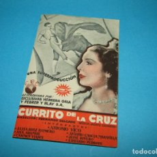 Cine: ANTIGUO PROGRAMA DE MANO DOBLE * CURRITO DE LA CRUZ * DEL AÑO 1936. Lote 295688038