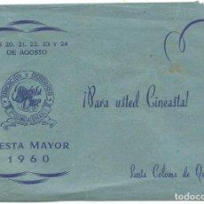 Cine: SOBRE CINEASTA CINE EDUCACION Y DESCANSO FIESTA MAYOR 1960 SANTA COLOMA DE QUERALT 18 X 13 CM. Lote 295796048