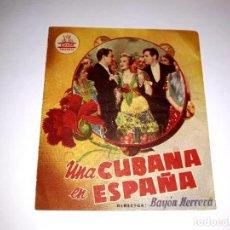 Cine: FOLLETO DOBLE UNA CUBANA EN ESPAÑA ( MARIO CABRÉ Y MARUJITA DIAZ ) 1951 PUBLICIDAD. Lote 295837958