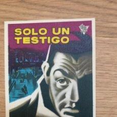 Cine: SÓLO UN TESTIGO-SENCILLO-CON PUBLICIDAD. Lote 296595998