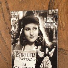 Cine: PROGRAMA DE CINE, LA GITANILLA, ESTRELLITA CASTRO. Lote 296627463