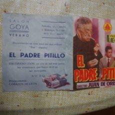 Cine: VALERIANO LEÓN PROGRAMA DE MANO DOBLE DE LA PELÍCULA ELL PADRE PITILLO...... Lote 296727543