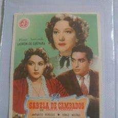Cine: AMPARITO RIVELLES PROGRAMA DE MANO DE LA PELÍCULA SABELA DE CAMBADOS........... Lote 296730068