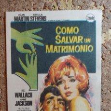 Cine: FOLLETO DE MANO DE LA PELICULA COMO SALVAR UN MATRIMONIO CON PIBLICIDAD. Lote 296793228