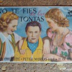 Cine: FOLLETO DE MANO DE LA PELICULA NO TE FIES DE LAS TONTAS CON PIBLICIDAD. Lote 296793753