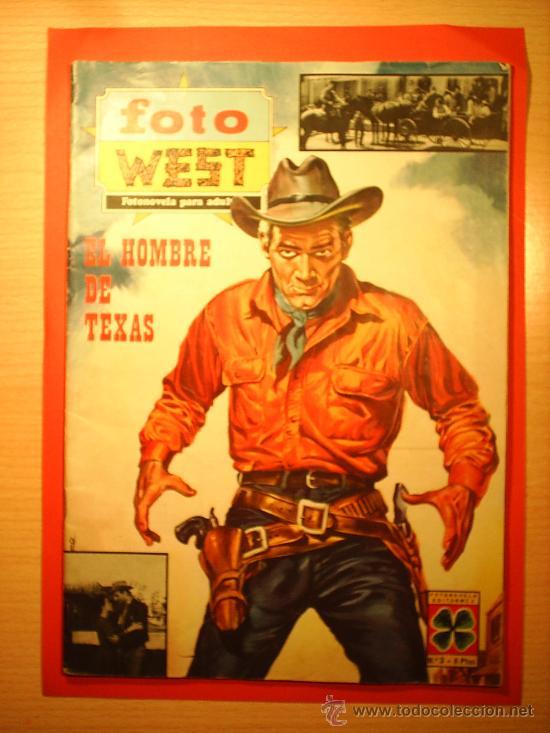 EL HOMBRE DE TEXAS--FOTO WEST N.3--PELICULA FOTONOVELADA 1967 (Cine - Foto-Films y Cine-Novelas)