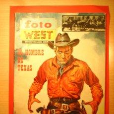 Cine: EL HOMBRE DE TEXAS--FOTO WEST N.3--PELICULA FOTONOVELADA 1967. Lote 23563843
