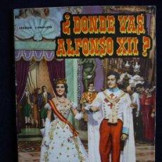 Cine: DONDE VAS ALFOSON XII. FOTOFILM DE BOLSILLO. Nº12. 1959 62 PAG.. Lote 26787653