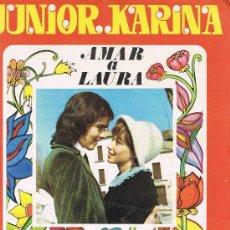 Cine: JUNIOR Y KARINA, AMAR A LAURA, FASCÍCULO Nº 34, PÁGINAS 875 A 894. Lote 19865994