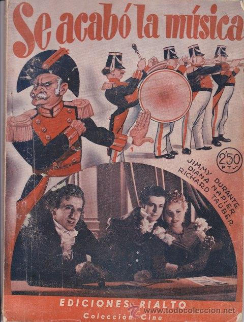 NOVELA CINEMATOGRÁFICA: SE ACABÓ LA MÚSICA.1943 - CINE (Cine - Foto-Films y Cine-Novelas)