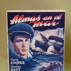 Cine: NOVELA CINEMATOGRAFICA, ALMAS EN EL MAR, EDICIONES RIALTO, GARY COOPER, GEORGE RAFT, 1943, CINE. Lote 26233950