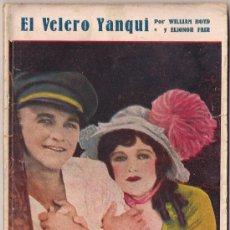 Cinema: OL07 EL VELERO YANQUI WILLIAM BOYD ELINOR FAIR NOVELA CON FOTOS BIBLIOTECA PERLA Nº 56. Lote 29042425