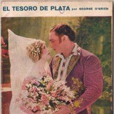 Cinema: OL14 EL TESORO DE PLATA GEORGE O'BRIEN NOVELA CON FOTOS BIBLIOTECA PERLA Nº 34. Lote 29047658